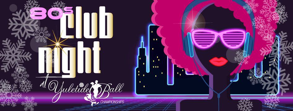 80s Club Night Competition at Yuletide Ball